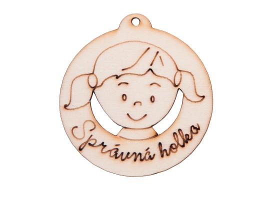 Medaile dřevěná-motiv-správná holka